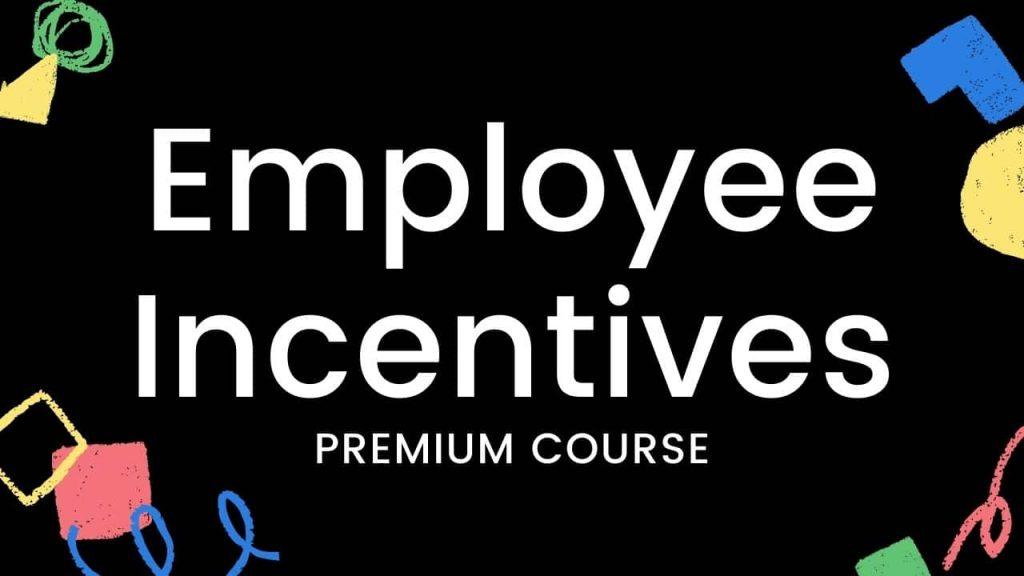 8-Employee Incentives